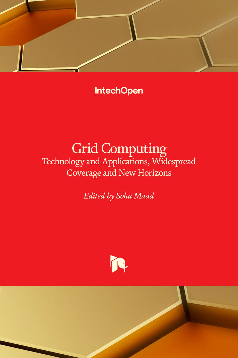 Grid Computing - Technology and Applications, Widespread Coverage and New Horizons