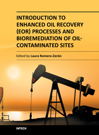 Introduction to Enhanced Oil Recovery (EOR) Processes and Bioremediation of Oil-Contaminated Sites