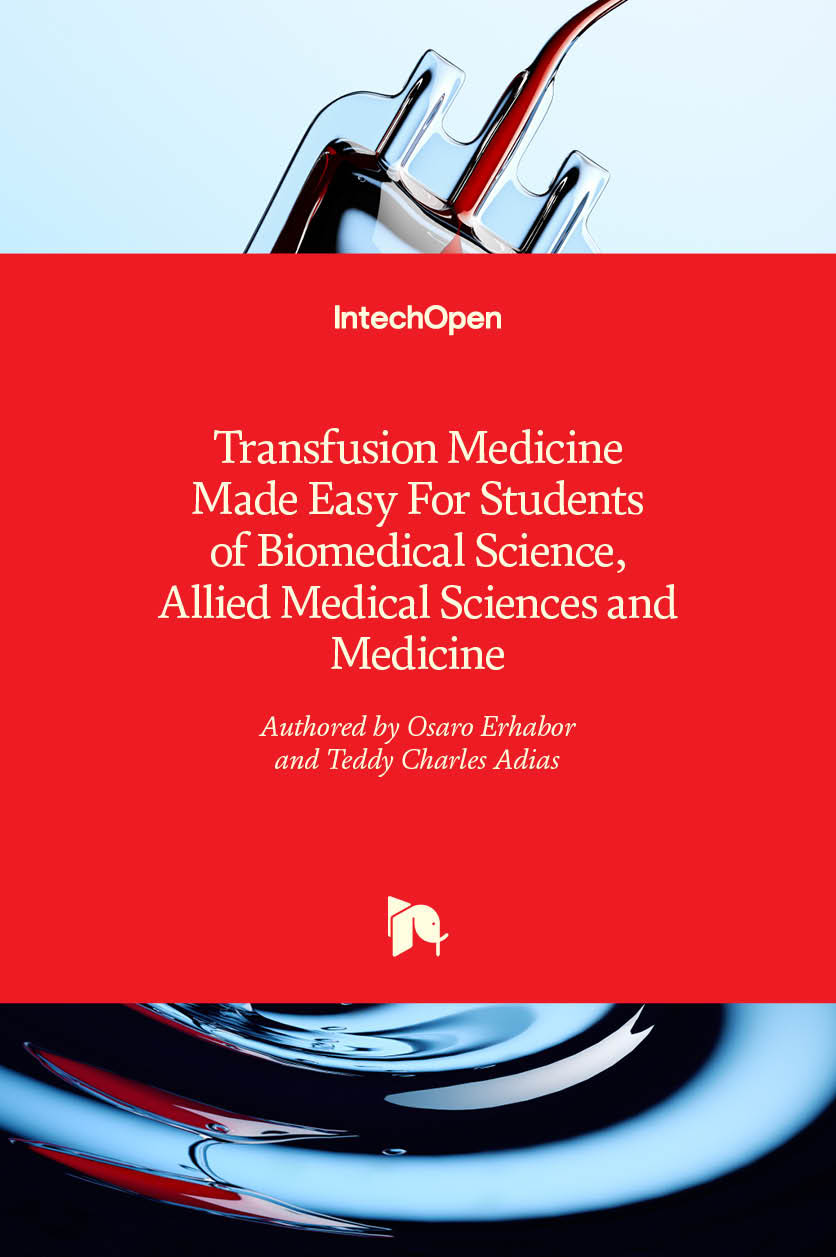 Transfusion Medicine Made Easy For Students of Biomedical Science, Allied Medical Sciences and Medicine