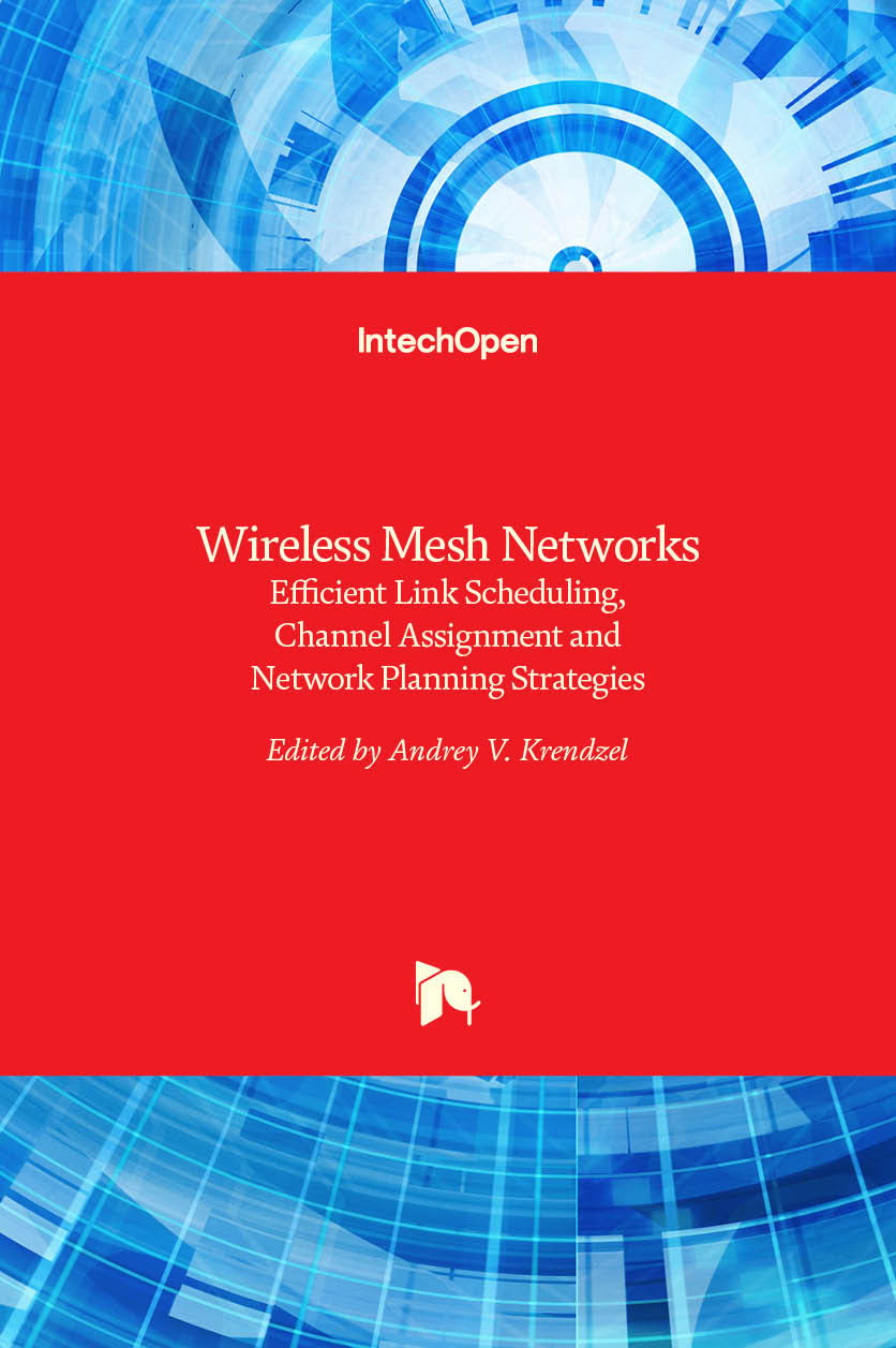 Wireless Mesh Networks - Efficient Link Scheduling, Channel Assignment and Network Planning Strategies