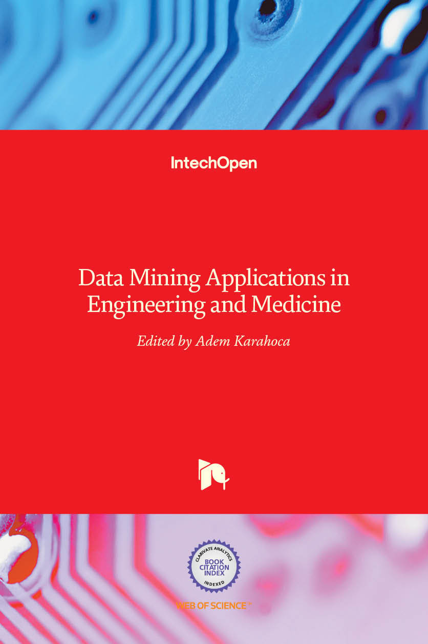 Data Mining Applications in Engineering and Medicine