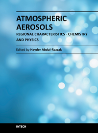 Atmospheric Aerosols - Regional Characteristics - Chemistry and Physics