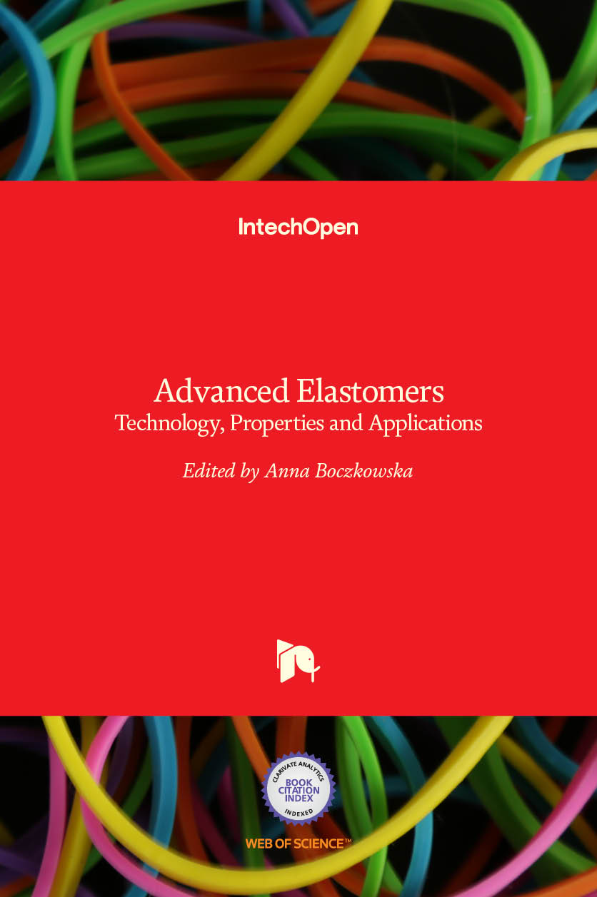 Advanced Elastomers - Technology, Properties and Applications
