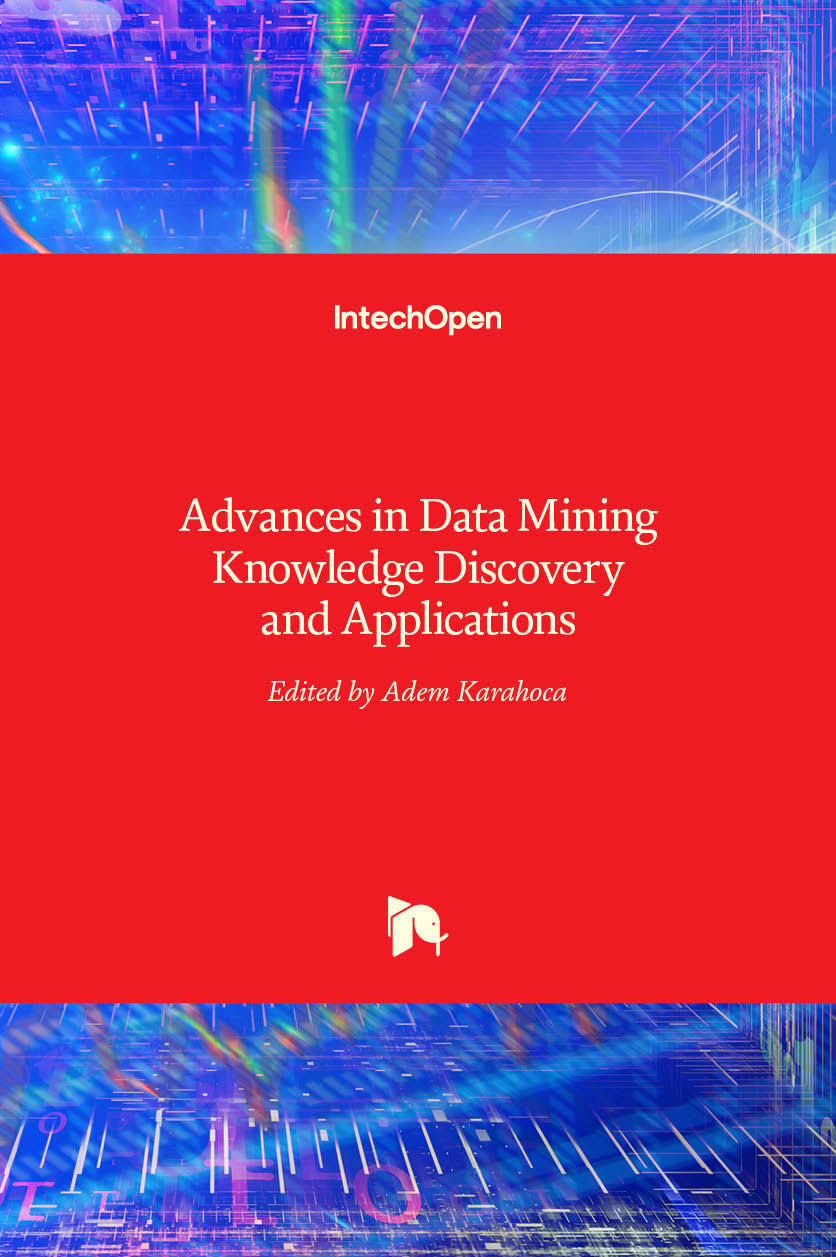 Advances in Data Mining Knowledge Discovery and Applications