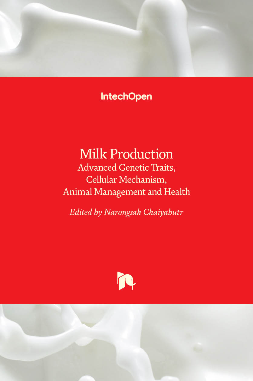 Milk Production - Advanced Genetic Traits, Cellular Mechanism, Animal Management and Health
