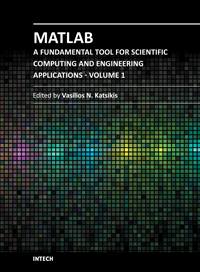 MATLAB - A Fundamental Tool for Scientific Computing and Engineering Applications - Volume 1