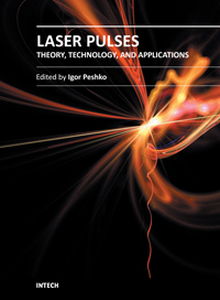 Laser Pulses - Theory, Technology, and Applications