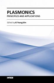 Plasmonics - Principles and Applications
