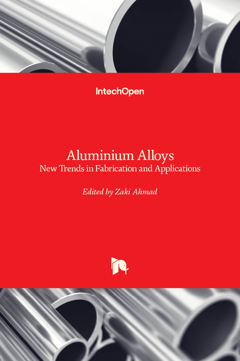 Aluminium Alloys - New Trends in Fabrication and Applications