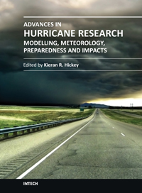 Advances in Hurricane Research - Modelling, Meteorology, Preparedness and Impacts