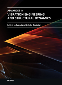 Advances in Vibration Engineering and Structural Dynamics