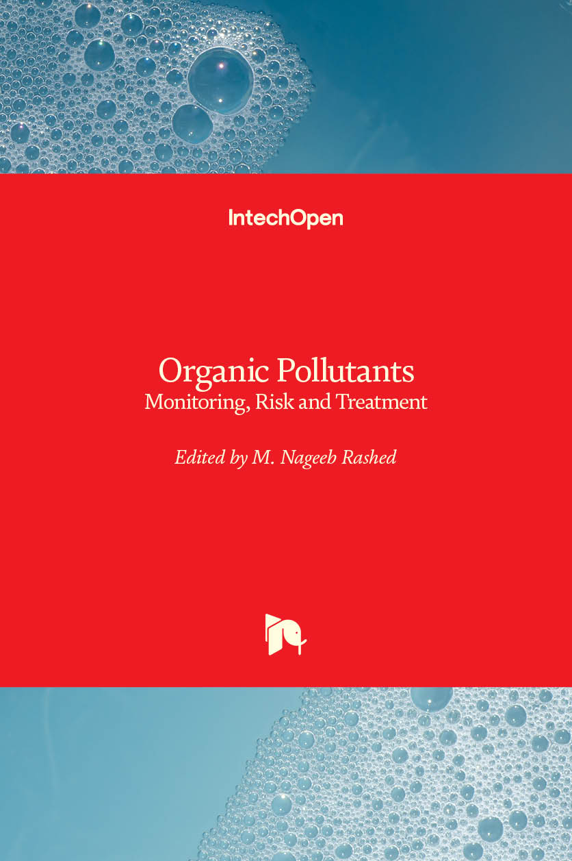 Organic Pollutants - Monitoring, Risk and Treatment
