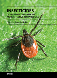 Insecticides - Development of Safer and More Effective Technologies