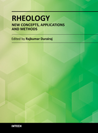 Rheology - New Concepts, Applications and Methods