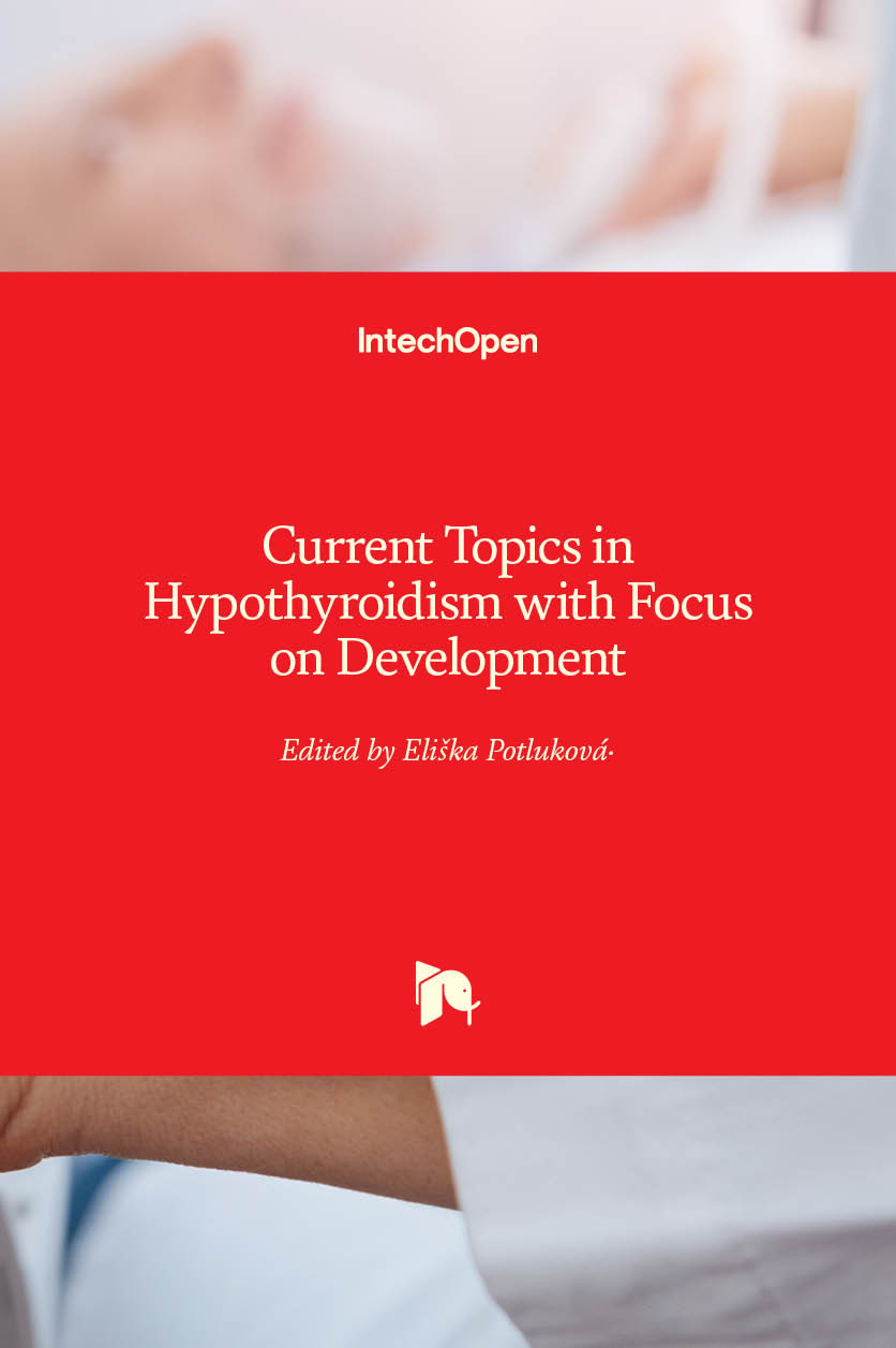Logo for Current Topics in Hypothyroidism with Focus on Development