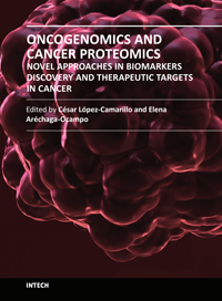Oncogenomics and Cancer Proteomics - Novel Approaches in Biomarkers Discovery and Therapeutic Targets in Cancer