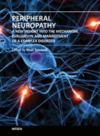 Peripheral Neuropathy - A New Insight into the Mechanism, Evaluation and Management of a Complex Disorder
