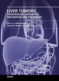 Liver Tumors - Epidemiology, Diagnosis, Prevention and Treatment