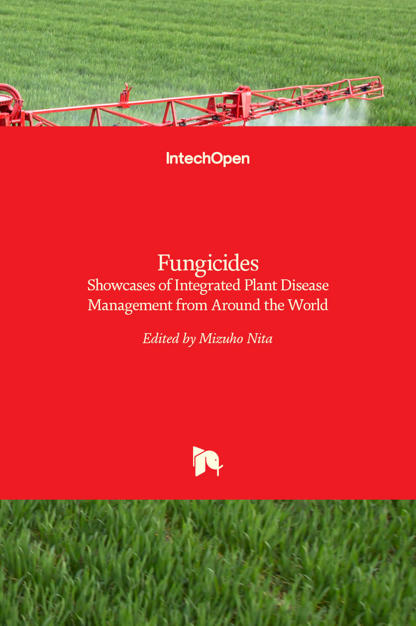 Fungicides - Showcases of Integrated Plant Disease Management from Around the World