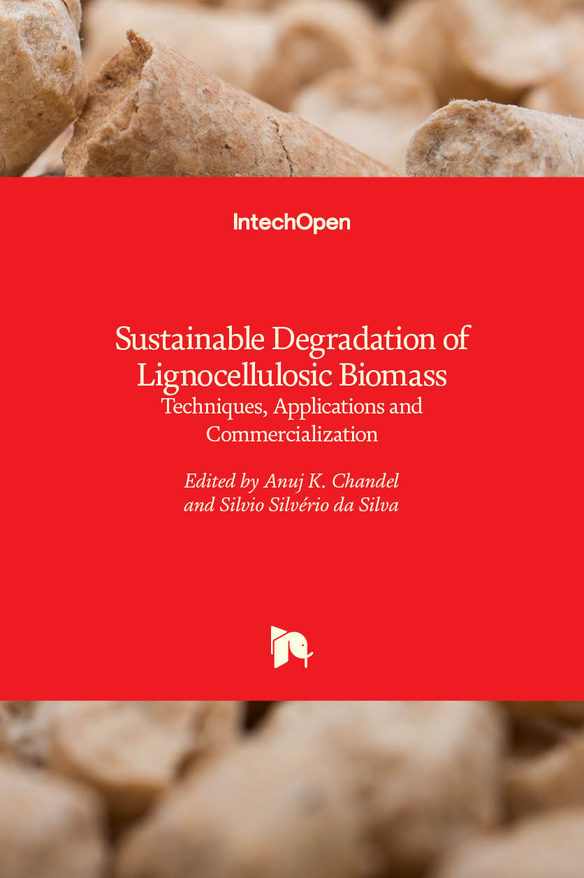 Sustainable Degradation of Lignocellulosic Biomass - Techniques, Applications and Commercialization