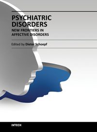 Psychiatric Disorders - New Frontiers in Affective Disorders
