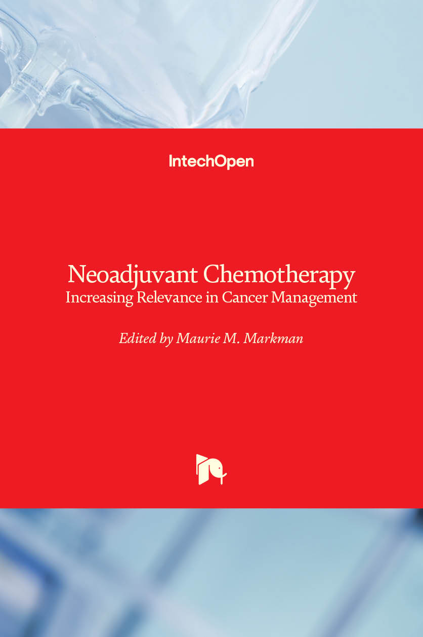 Neoadjuvant Chemotherapy - Increasing Relevance in Cancer Management
