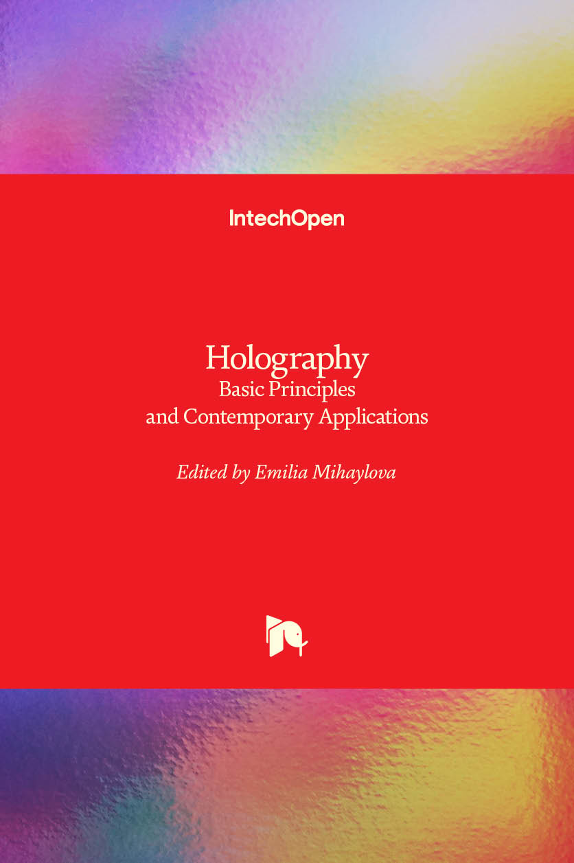 Holography - Basic Principles and Contemporary Applications