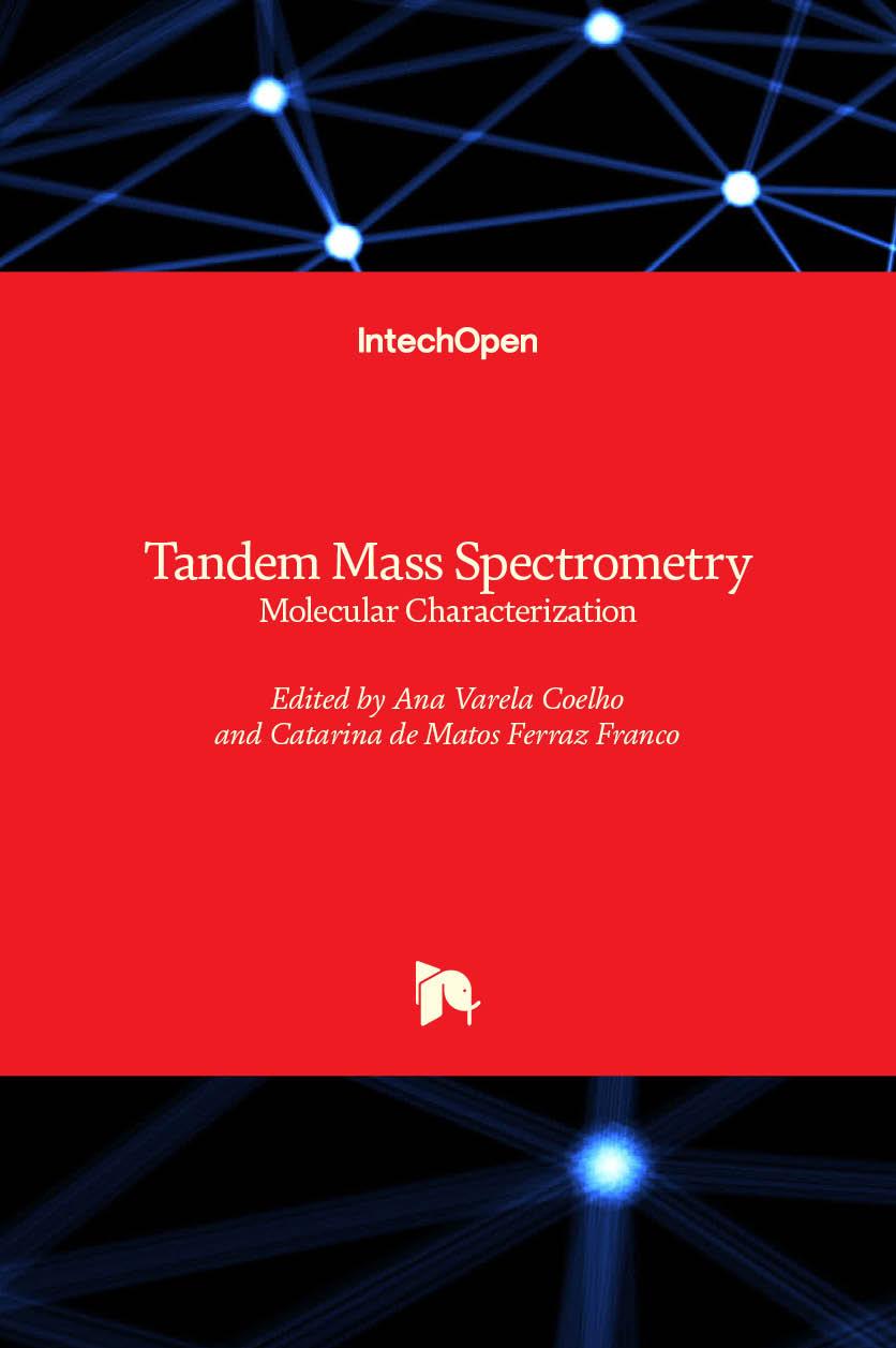 Tandem Mass Spectrometry - Molecular Characterization