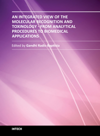 An Integrated View of the Molecular Recognition and Toxinology - From Analytical Procedures to Biomedical Applications