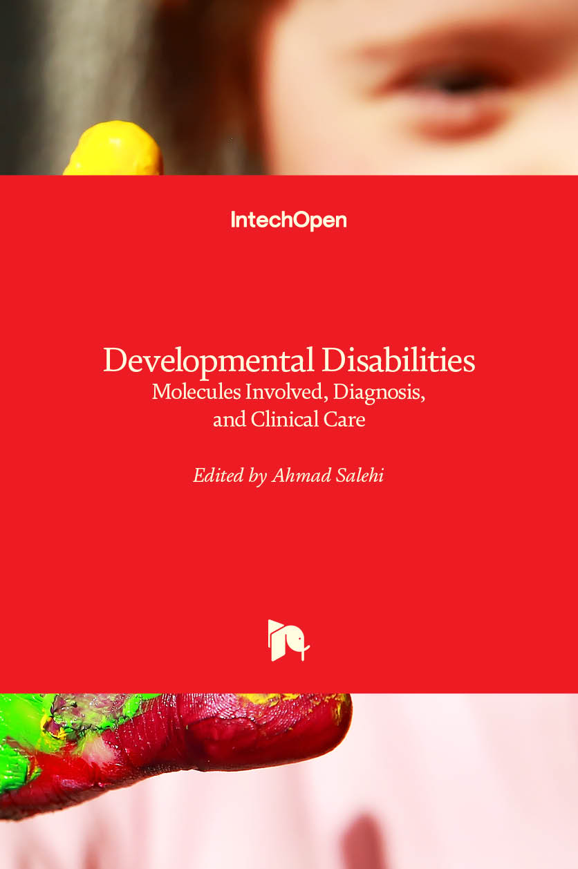 Developmental Disabilities - Molecules Involved, Diagnosis, and Clinical Care