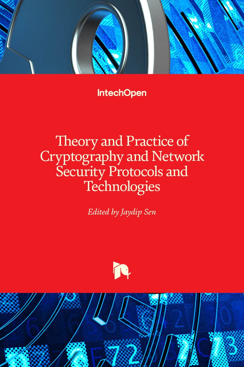 Theory and Practice of Cryptography and Network Security Protocols and Technologies