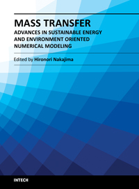 Mass Transfer - Advances in Sustainable Energy and Environment Oriented Numerical Modeling