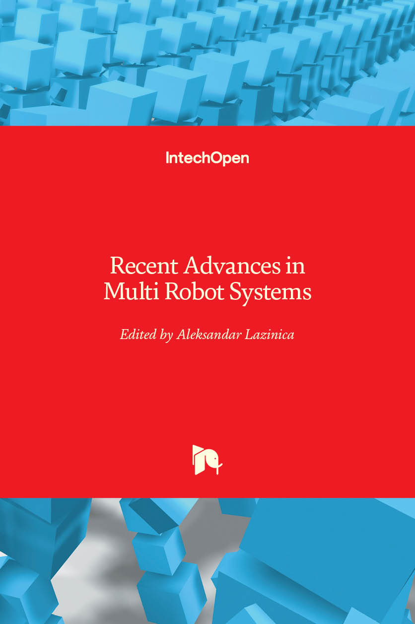 Recent Advances in Multi Robot Systems