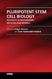 Pluripotent Stem Cell Biology - Advances in Mechanisms, Methods and Models