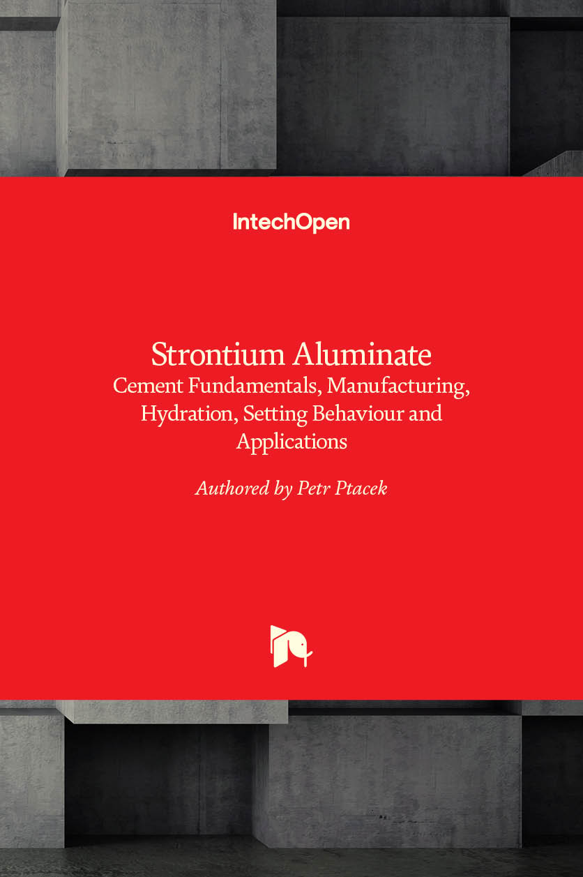 Strontium Aluminate - Cement Fundamentals, Manufacturing, Hydration, Setting Behaviour and Applications