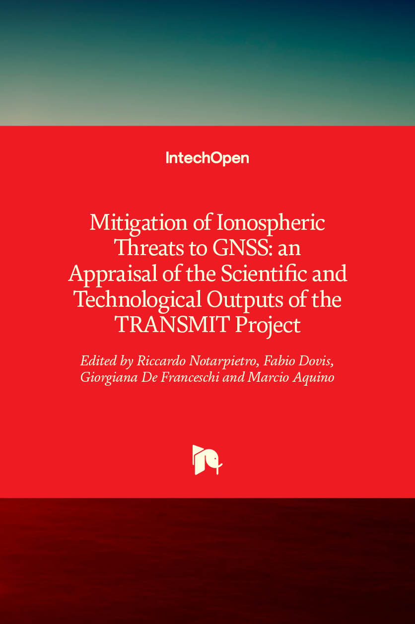 Mitigation of Ionospheric Threats to GNSS: an Appraisal of the Scientific and Technological Outputs of the TRANSMIT Project
