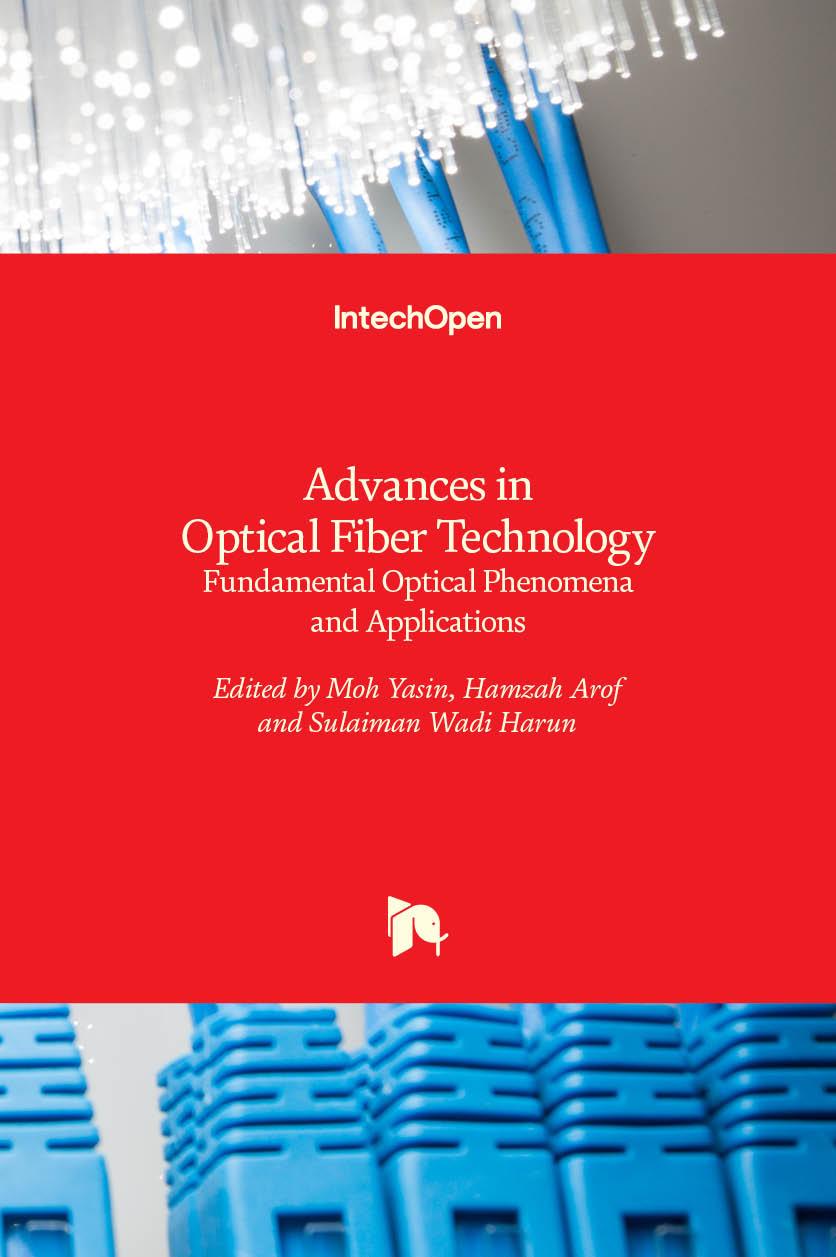 Advances in Optical Fiber Technology: Fundamental Optical Phenomena and Applications