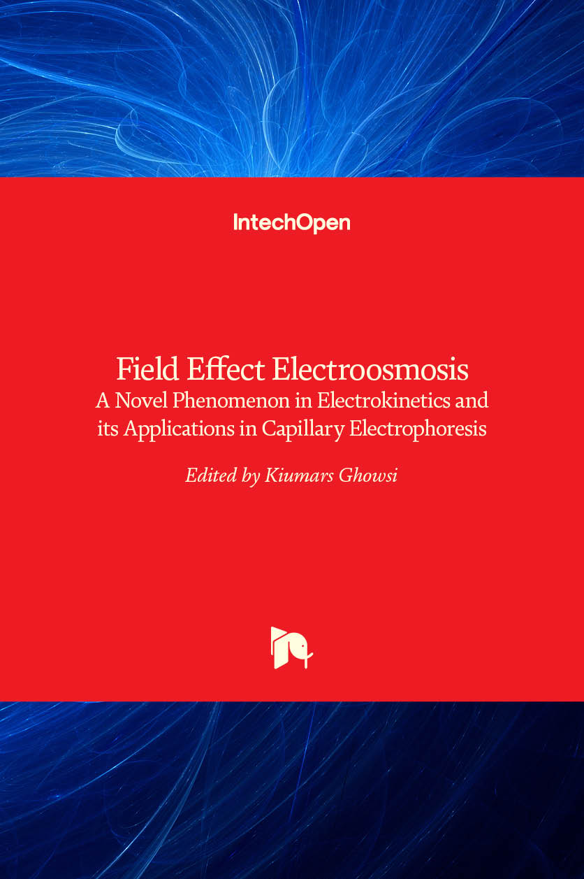 Field Effect Electroosmosis - A Novel Phenomenon in Electrokinetics and its Applications in Capillary Electrophoresis
