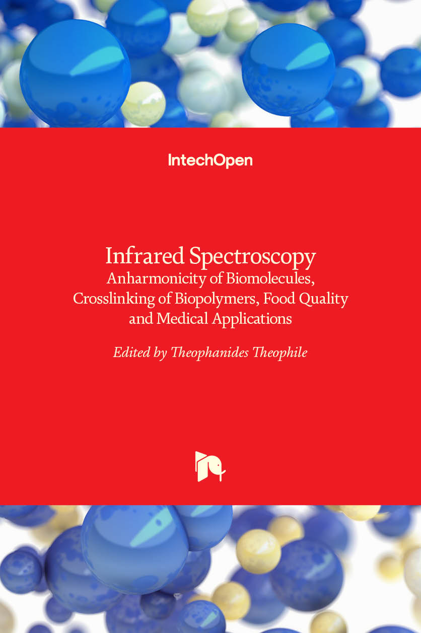 Infrared Spectroscopy - Anharmonicity of Biomolecules, Crosslinking of Biopolymers, Food Quality and Medical Applications