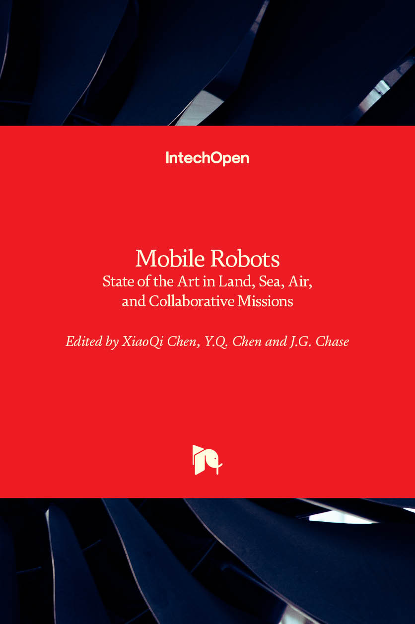 Mobile Robots - State of the Art in Land, Sea, Air, and Collaborative Missions