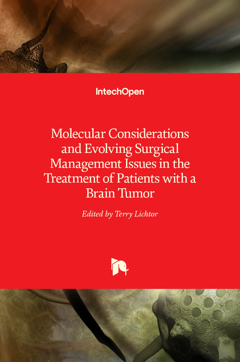 Molecular Considerations and Evolving Surgical Management Issues in the Treatment of Patients with a Brain Tumor