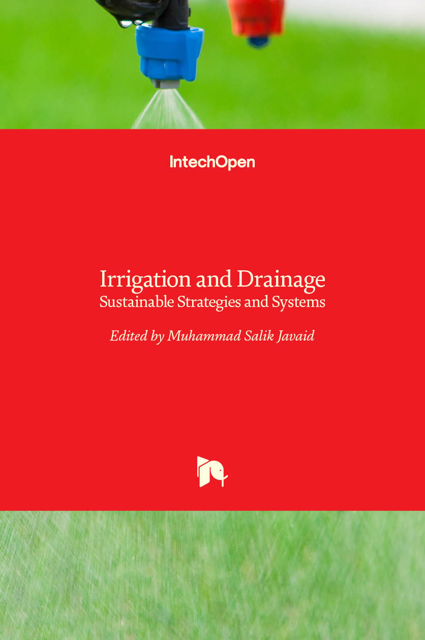 Irrigation and Drainage - Sustainable Strategies and Systems