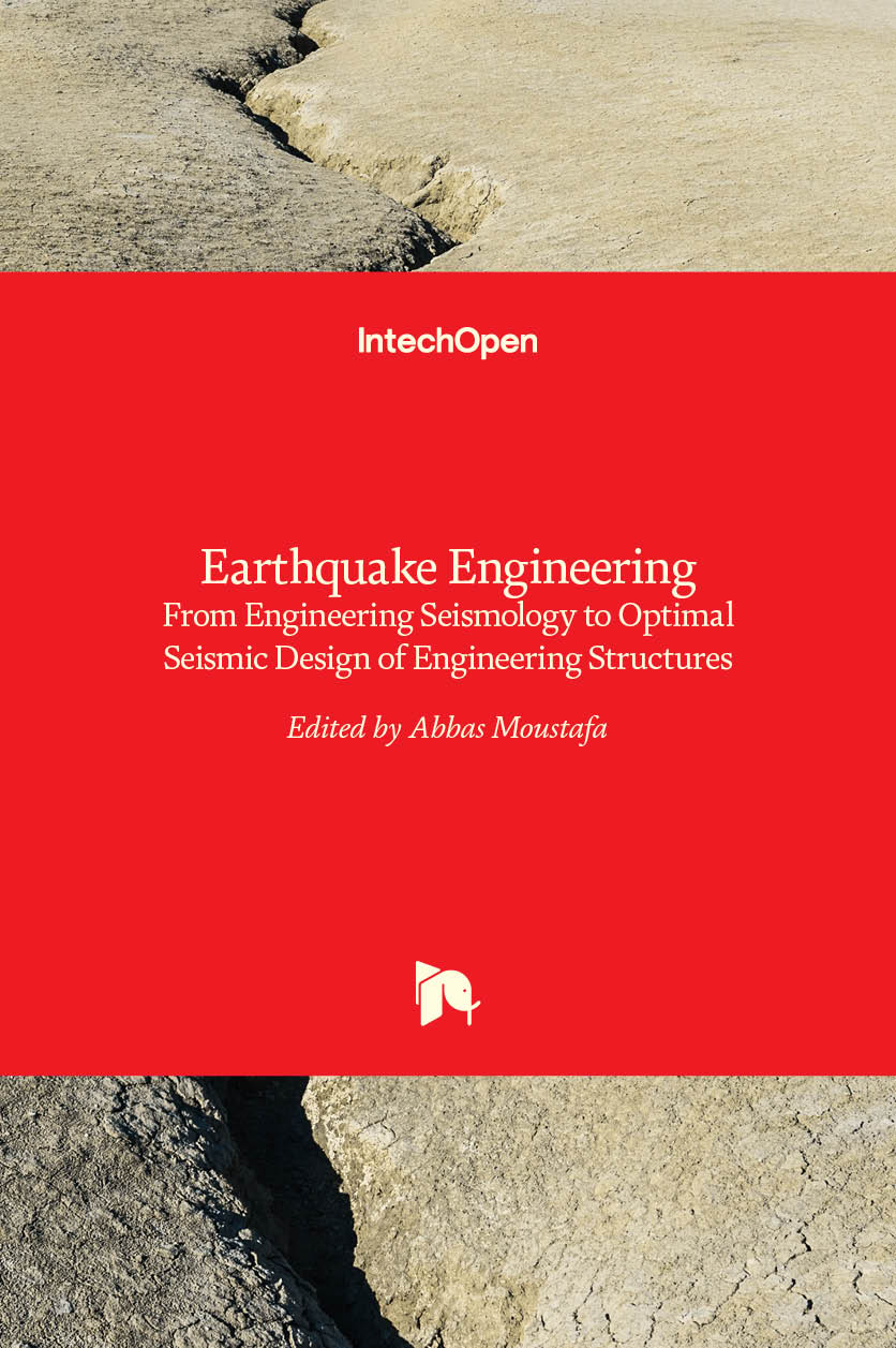Earthquake Engineering - From Engineering Seismology to Optimal Seismic Design of Engineering Structures