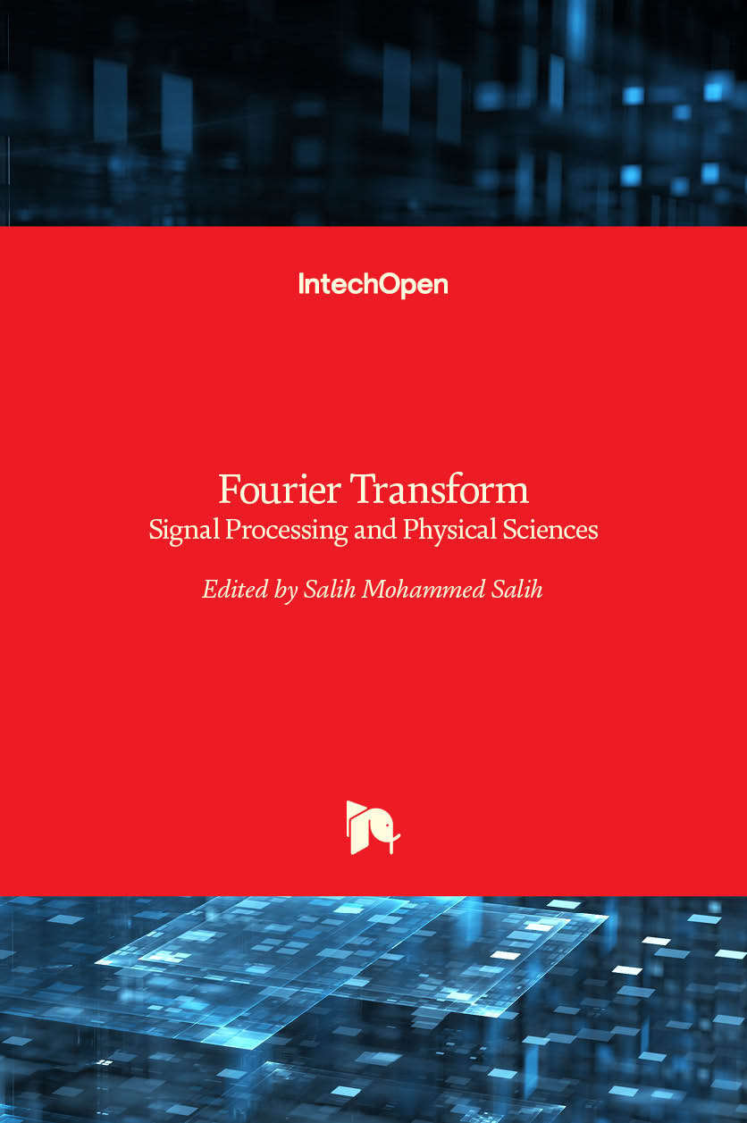 Fourier Transform - Signal Processing and Physical Sciences
