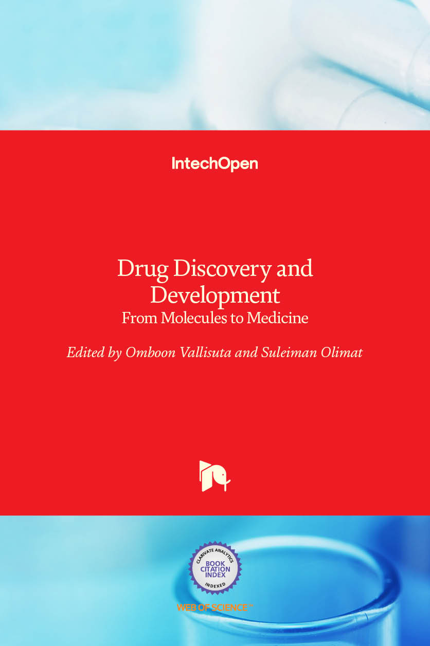 Drug Discovery and Development - From Molecules to Medicine