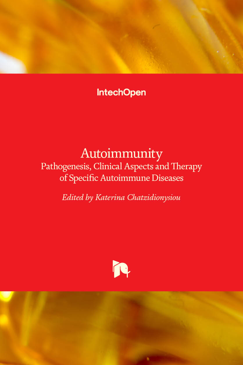 Autoimmunity - Pathogenesis, Clinical Aspects and Therapy of Specific Autoimmune Diseases