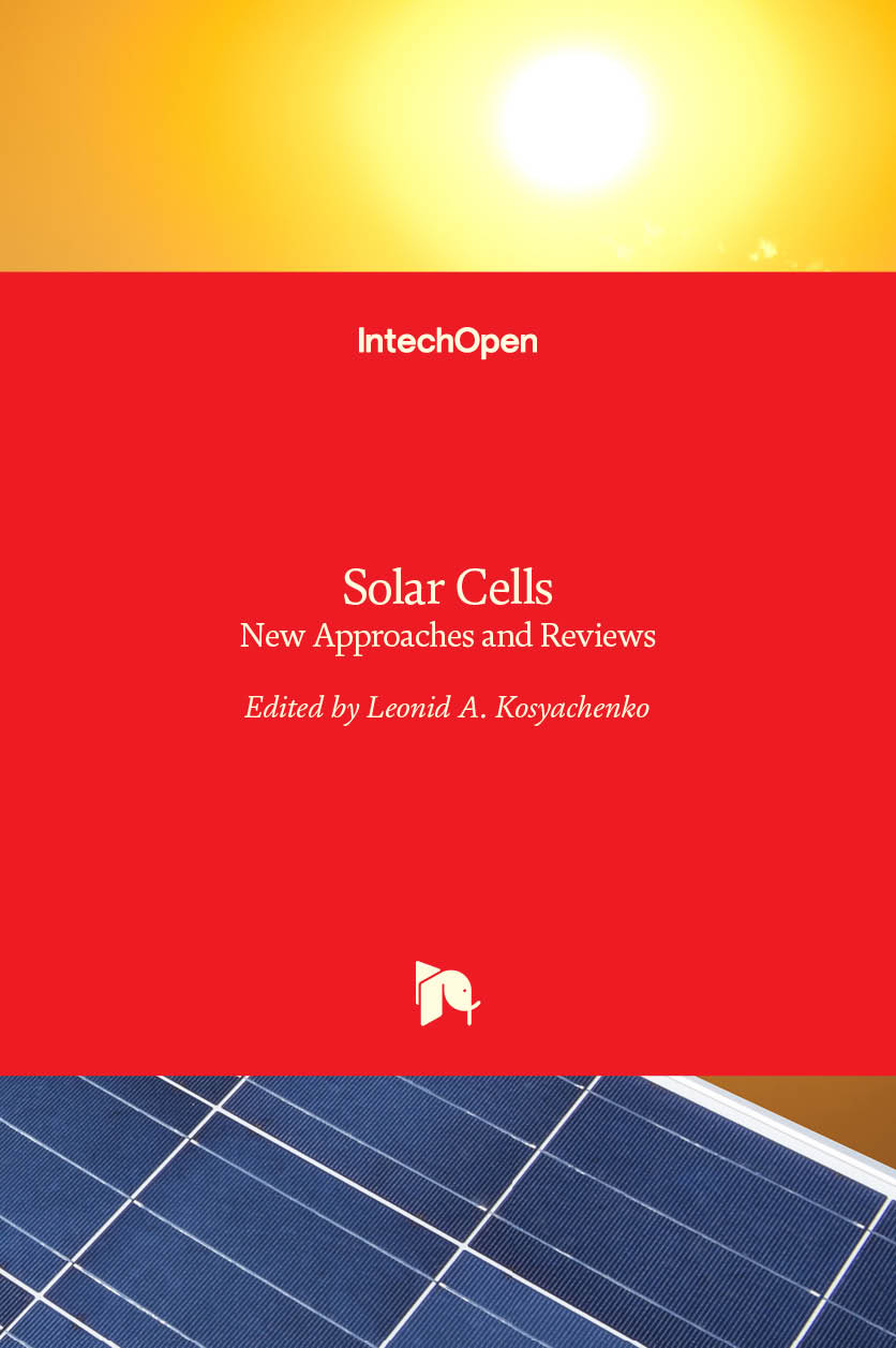 Solar Cells - New Approaches and Reviews