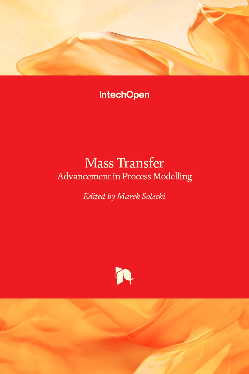 Mass Transfer - Advancement in Process Modelling