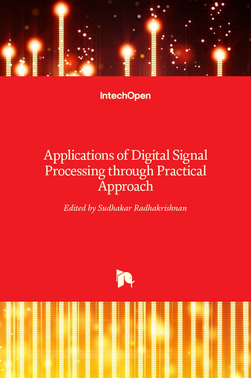 Applications of Digital Signal Processing through Practical Approach