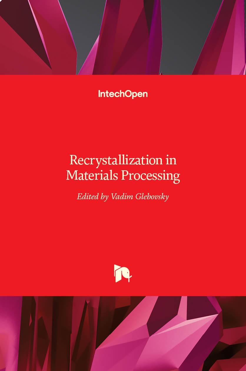 Recrystallization in Materials Processing